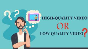 quality of video affect cost of explainer video